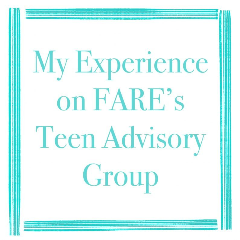My Experience on FARE's Teen Advisory Group